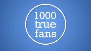 1000 True Fans